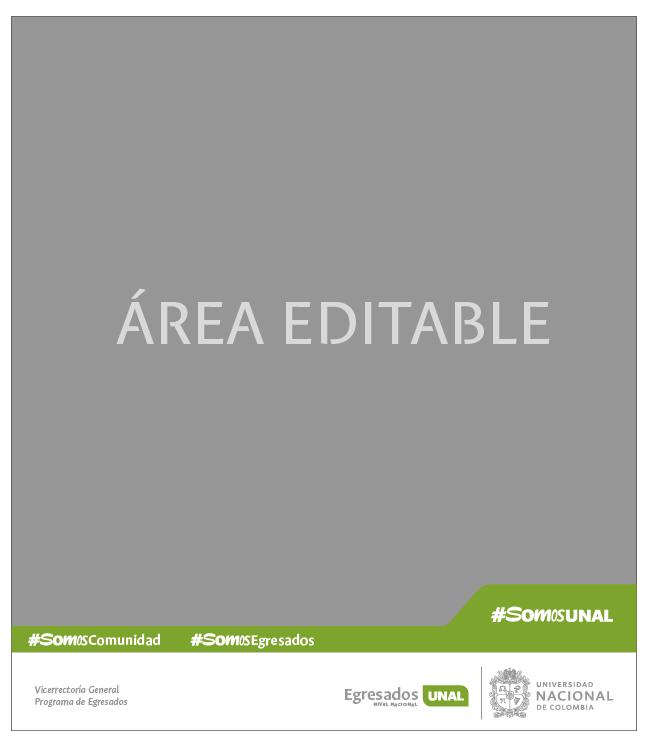 Identificador Institucional - Hashtag- Campaña #SomosUNAL